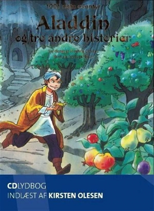 josefine ottesen Aladdin og tre andre historier fra 1001 nat (lydbog) fra bogreolen.dk