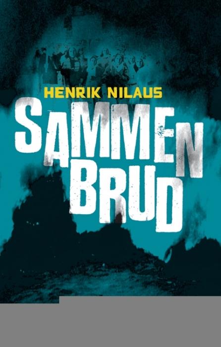 Sammenbrud (e-bog) fra henrik nilaus på bogreolen.dk