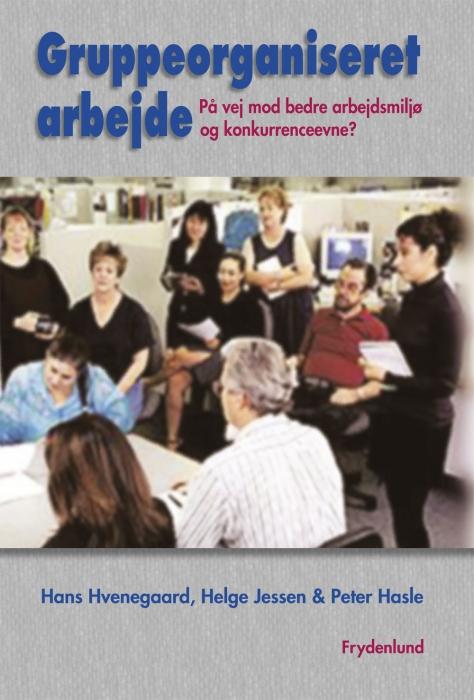 peter hasle Gruppeorganiseret arbejde (e-bog) fra bogreolen.dk