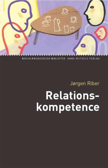 jørgen riber – Relationskompetence (e-bog) fra bogreolen.dk