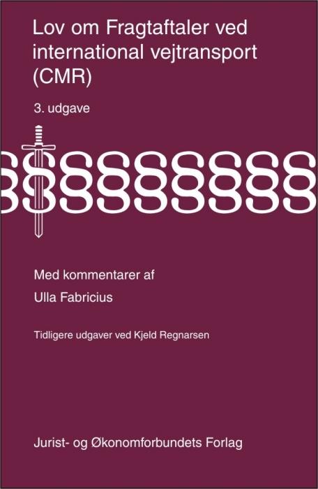 ulla fabricius Lov om fragtaftaler ved international vejtransport (cmr) (e-bog) fra bogreolen.dk