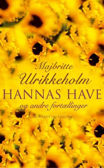 majbritte ulrikkeholm Hannas have (e-bog) fra bogreolen.dk
