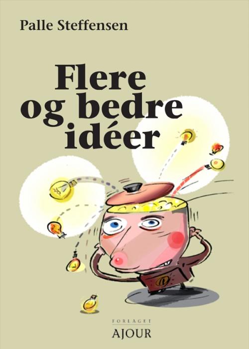 Image of   Flere og bedre ideér (E-bog)