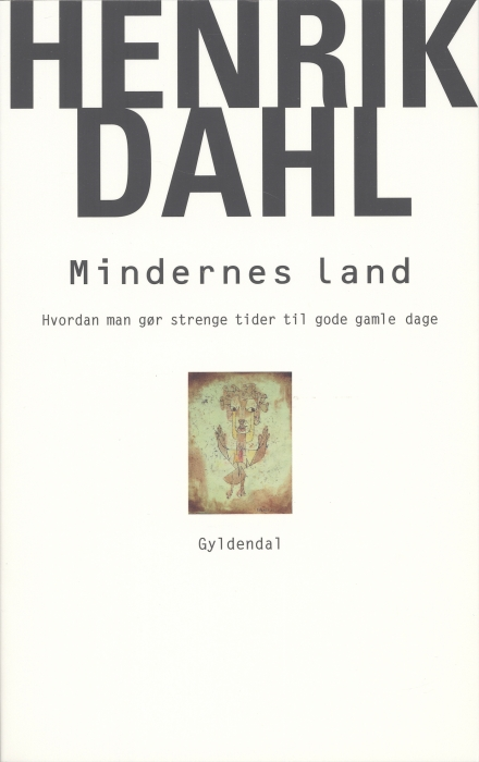 henrik dahl Mindernes land (e-bog) på bogreolen.dk