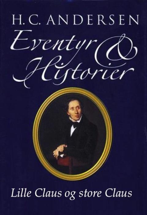 h.c. andersen – Lille claus og store claus (e-bog) på bogreolen.dk