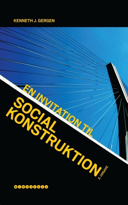 En invitation til social konstruktion (e-bog) fra kenneth j. gergen fra bogreolen.dk