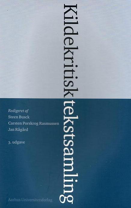 Kildekritisk tekstsamling (e-bog) fra steen busck på bogreolen.dk