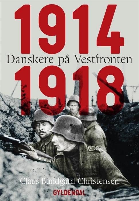 Danskere på vestfronten 1914-1918 (lydbog) fra claus bundgård christensen fra bogreolen.dk