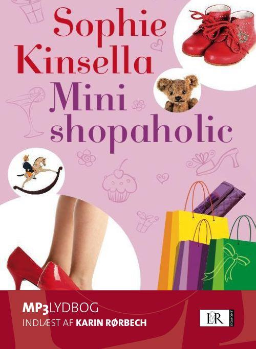 sophie kinsella – Mini shopaholic (lydbog) fra bogreolen.dk