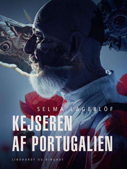 selma lagerlöf – Kejseren af portugalien (e-bog) fra bogreolen.dk