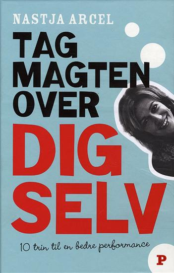 Tag magten over dig selv (e-bog) fra nastja arcel fra bogreolen.dk