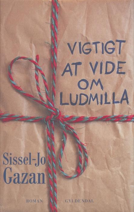 sissel-jo gazan – Vigtigt at vide om ludmilla (e-bog) fra bogreolen.dk