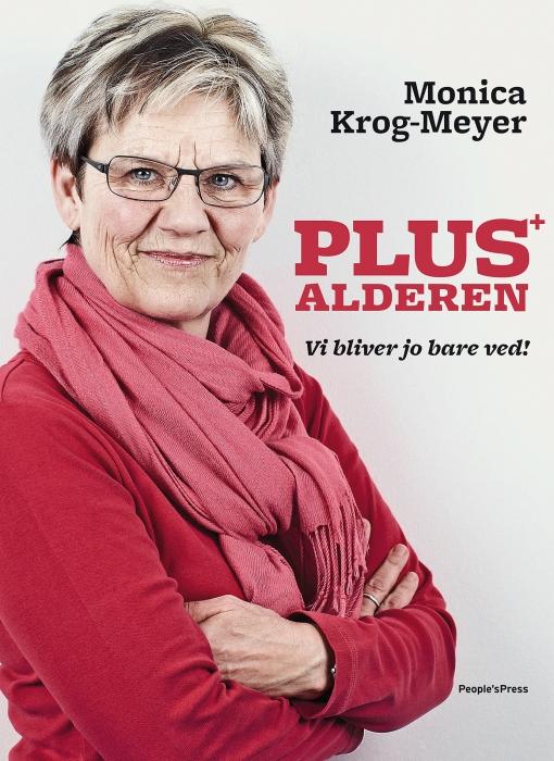 monica krog-meyer Plusalderen (e-bog) på bogreolen.dk