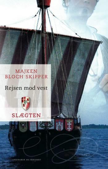 Slægten 8: rejsen mod vest (e-bog) fra majken bloch skipper på bogreolen.dk