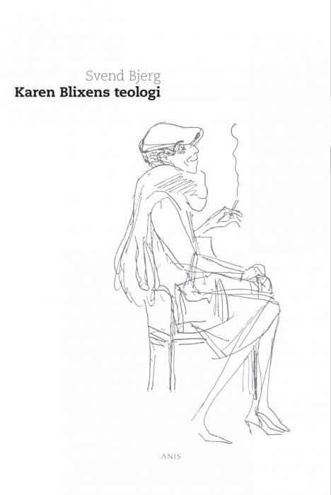 svend bjerg Karen blixens teologi (e-bog) på bogreolen.dk