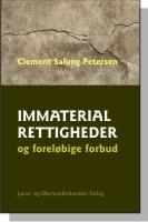 clement salung petersen – Immaterialrettigheder og foreløbige forbud (e-bog) fra bogreolen.dk