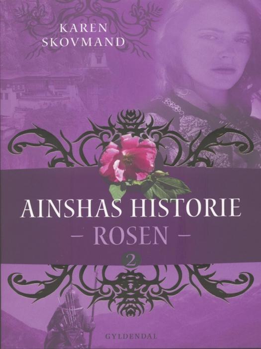karen skovmand jensen – Ainshas historie 2 - rosen (e-bog) fra bogreolen.dk