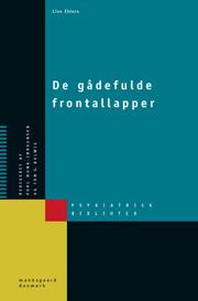 lise ehlers De gådefulde frontallapper (e-bog) fra bogreolen.dk