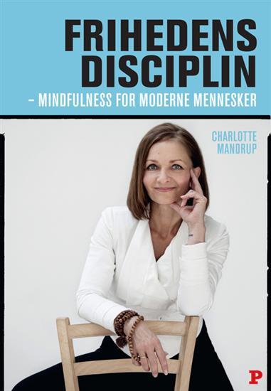 Frihedens disciplin (e-bog) fra charlotte mandrup fra bogreolen.dk