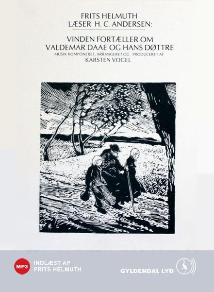 h.c. andersen Vinden fortæller om valdemar daae og hans døttre. (lydbog) på bogreolen.dk