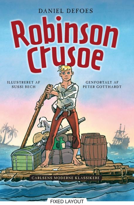 peter gotthardt Carlsens moderne klassikere 1: daniel defoes robinson crusoe (e-bog) på bogreolen.dk