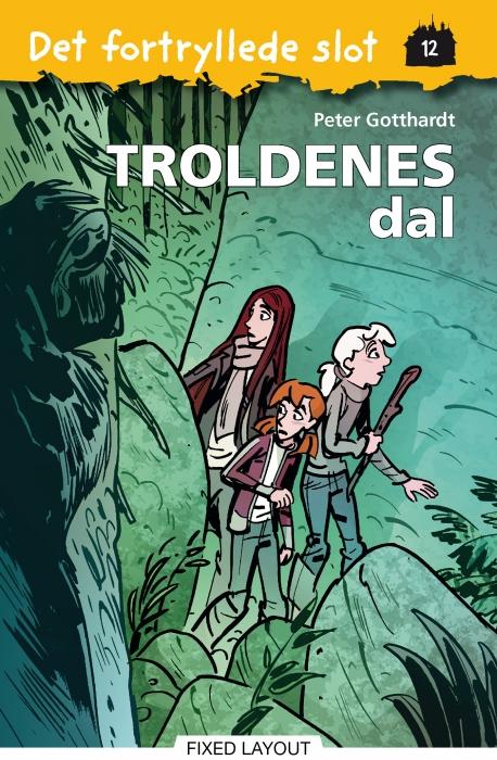 Det fortryllede slot 12: troldenes dal (e-bog) fra peter gotthardt fra bogreolen.dk