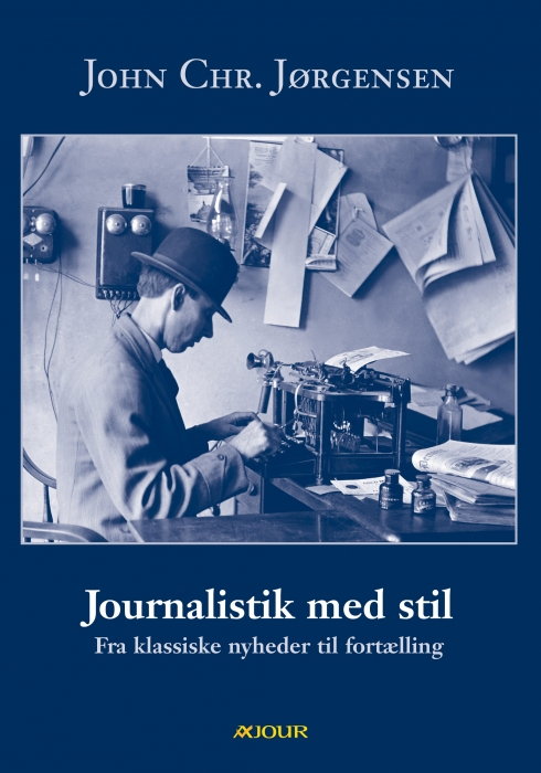 john chr. jørgensen – Journalistik med stil (e-bog) fra bogreolen.dk