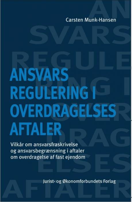 Ansvarsregulering i overdragelsesaftaler (e-bog) fra carsten munk-hansen fra bogreolen.dk