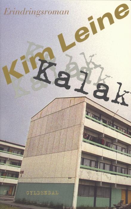 Kalak (e-bog) fra kim leine fra bogreolen.dk