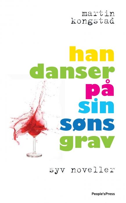 martin kongstad – Han danser på sin søns grav (e-bog) fra bogreolen.dk