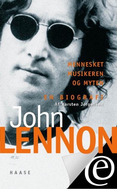 karsten jørgensen John lennon. mennesket, musikeren og myten (e-bog) på bogreolen.dk