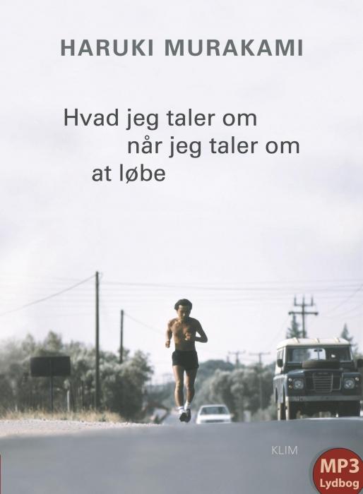 Image of   Hvad jeg taler om når jeg taler om at løbe (Lydbog)