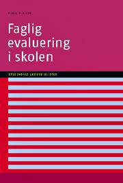 Faglig evaluering i skolen (E-bog)
