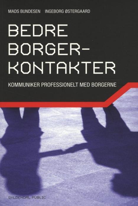 mads bundesen – Bedre borgerkontakter (e-bog) på bogreolen.dk