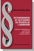Retsvirkninger af ugyldighed og ophævelse i løsørekøb (e-bog) fra stinne richter berg på bogreolen.dk