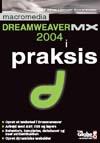 Dreamweaver mx 2004 i praksis (e-bog) fra heine lennart christensen på tales.dk