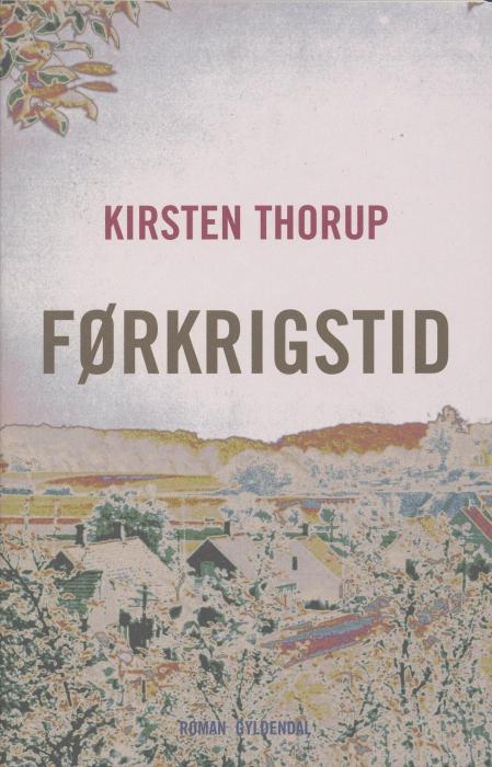 Førkrigstid (e-bog) fra kirsten thorup fra bogreolen.dk