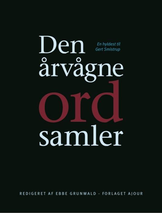 ebbe grundwald Den årvågne ordsamler (e-bog) fra tales.dk