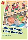jørn jensen – Mia og mette i den store hal (e-bog) på bogreolen.dk