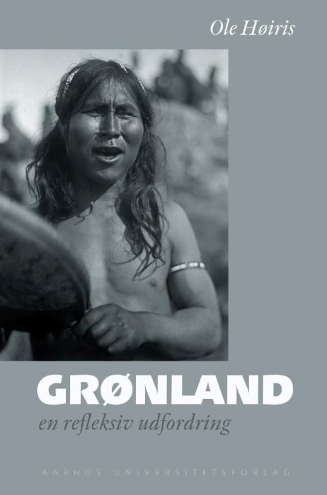 Grønland (e-bog) fra ole høiris et.al på bogreolen.dk