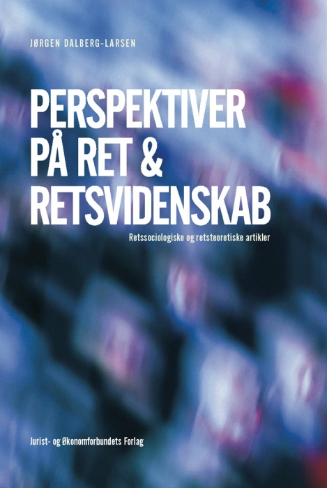 perspektiver på ret & retsvidenskab (e-bog) fra jørgen dalberg-larsen