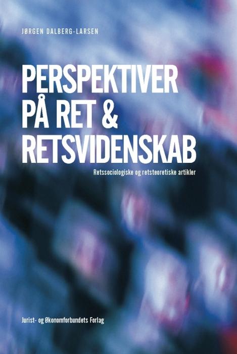 Perspektiver på ret & retsvidenskab (e-bog) fra jørgen dalberg-larsen på bogreolen.dk