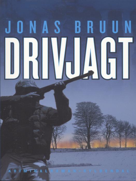 Drivjagt (e-bog) fra jonas bruun fra bogreolen.dk