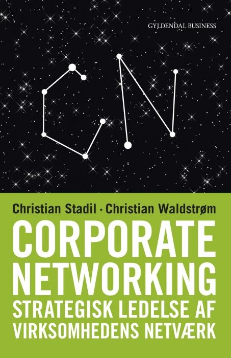 Corporate networking (e-bog) fra christian stadil på bogreolen.dk
