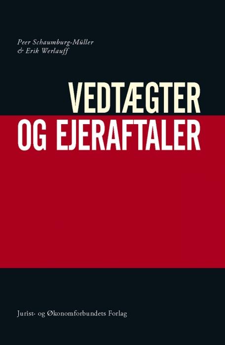 erik werlauff – Vedtægter og ejeraftaler (e-bog) fra bogreolen.dk
