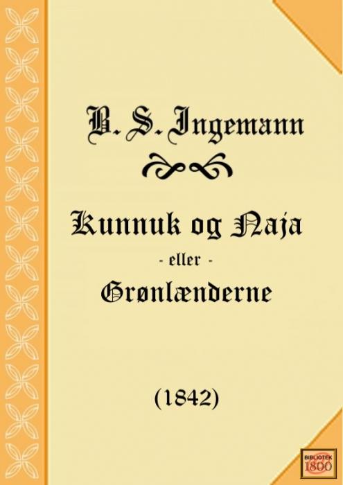b. s. ingemann – Kunnuk og naja (e-bog) på bogreolen.dk