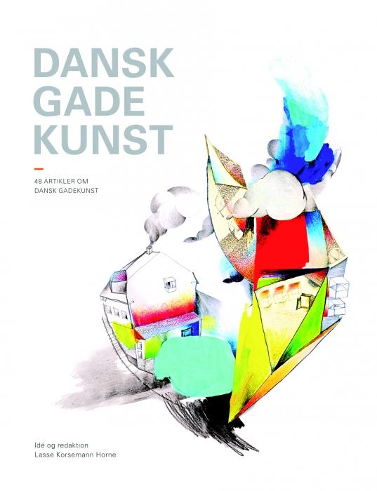 anne marie pahuus Dansk gadekunst (e-bog) fra tales.dk