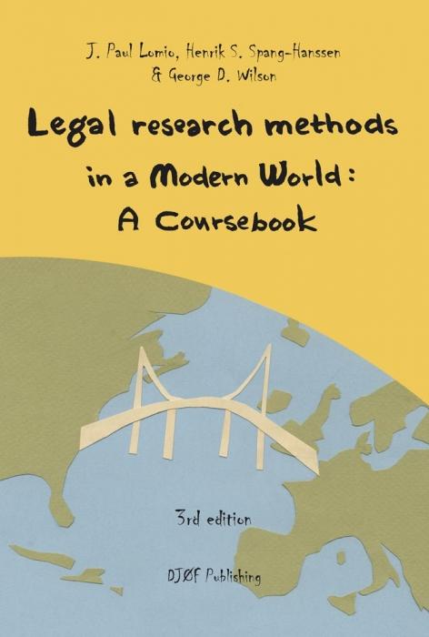 j. paul lomio – Legal research methods in a modern world (e-bog) på tales.dk