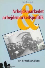 Arbejdsmarkedet og arbejdsmarkedspolitik (e-bog) fra dorthe pedersen på bogreolen.dk