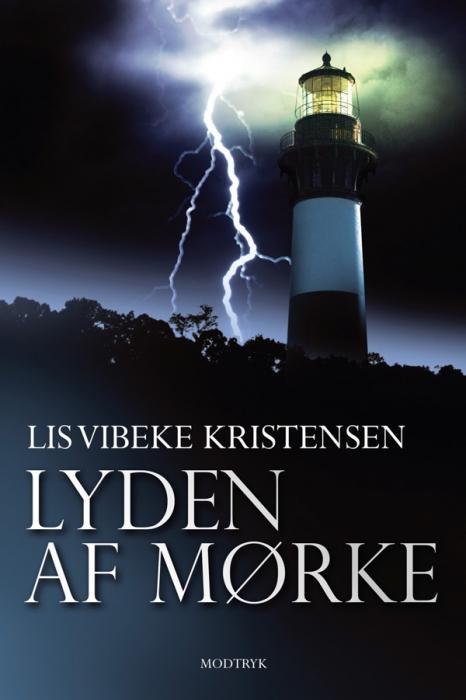 lis vibeke kristensen Lyden af mørke (e-bog) på bogreolen.dk